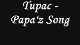 Tupac - Papa'z Song *Lyrics