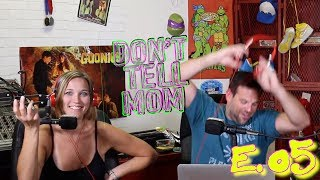 Don't Tell DAD: E. 05 - What did Dad Hide From Mom?!
