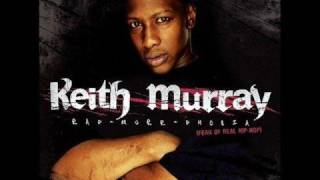 Keith Murray-Nobody Do It Better