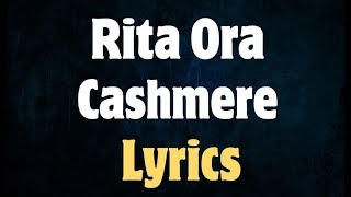 Rita Ora - Cashmere Lyrics