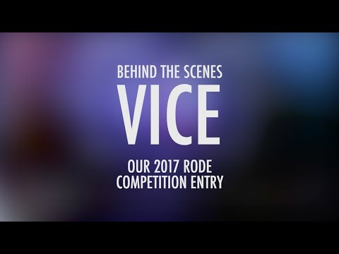 Vice | My Rode Reel 2017 BTS