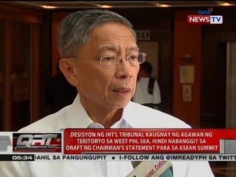 QRT: Desisyon ng Int'l Tribunal kaugnay ng agawan ng teritoryo, hindi nabanggit sa ASEAN Summit