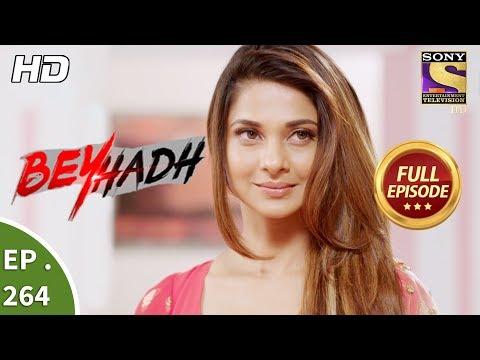 Beyhadh - बेहद - Ep 264 - Full Episode - 16th October, 2017