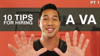 Top 10 Tips For Hiring A VA (Virtual Assistant) | Part 1