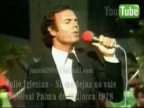 Julio Iglesias   Si me dejas no vale Mallorca 78 Audio HQ1