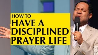 (NEW) Pastor Chris: How To Have a Disciplined Prayer Life