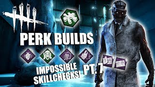 IMPOSSIBLE SKILLCHECKS! PT. 7 | Dead By Daylight THE DOCTOR PERK BUILDS