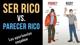 Video: SER Rico vs  Parecer Rico - Si Te Ves Adinerado Probablemente No Lo Eres