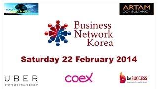 Business Network Korea Meetup 22 February 2014
