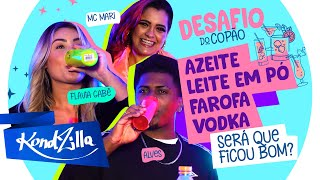 DESAFIO DO COPÃO com MC Mari, Alves e Flávia Gabê