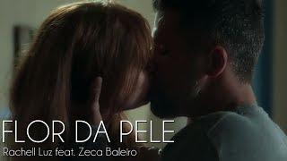 Flor da Pele - Rachell Luz feat. Zeca Baleiro | O Sétimo Guardião [Lyric Vídeo]