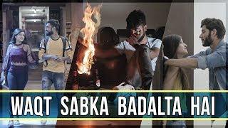 WAQT SABKA BADALTA HAI   Time Changes   Heart Touching Story   SACTIK
