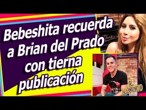 Bebeshita rompio en llanto al enterarse que Brian del Prado PERDIÓ LA VID