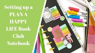 Setting up a PLAN A HAPPY LIFE Book Club Notebook