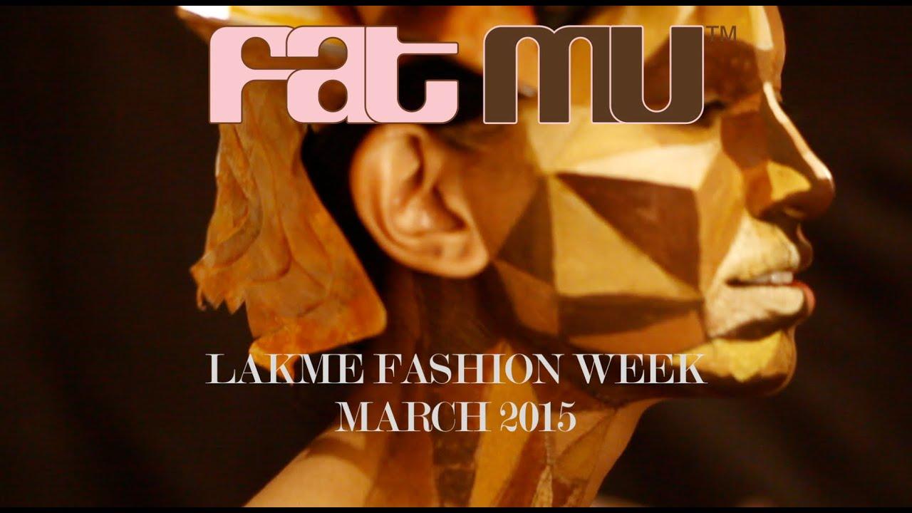 FAT MU Lakme Fashion Week 2015 DAY 2 GEN NEXT SHOW AND LAKME'S SCULPT MAKE-UP SHOW !