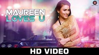 Maureen Loves U  Rani Hazarika