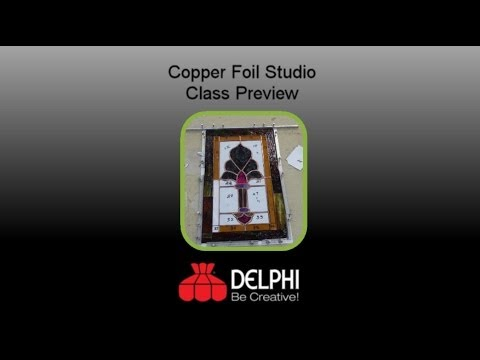 Copper Foil Studio Preview | Delphi Glass