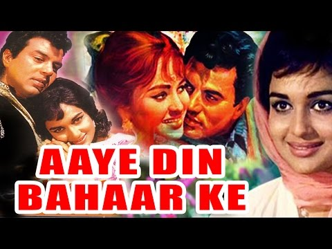 Aaye Din Bahar Ke (1966) Full Hindi Movie | Dharmendra, Asha Parekh, Balraj Sahni