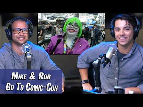 Mike & Rob Go To Comic Con -  Jim Norton & Sam Roberts