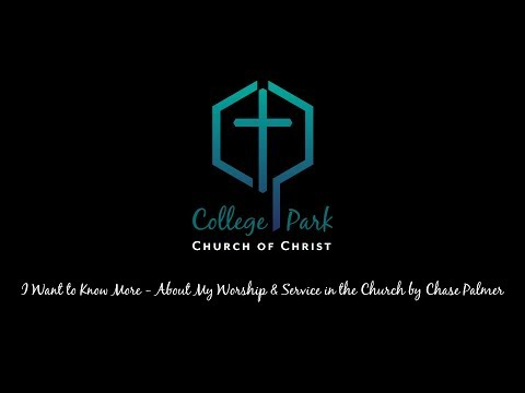 I Want to Know More - About My Worship & Service in the Church by Chase Palmer