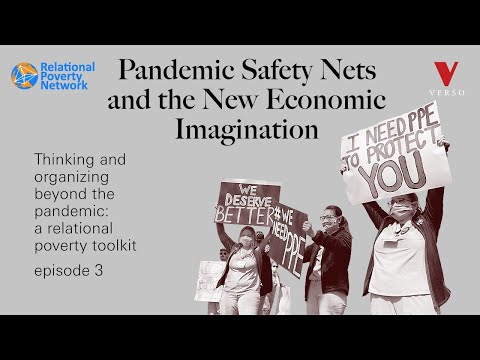 Pandemic safety nets and the new economic imagination