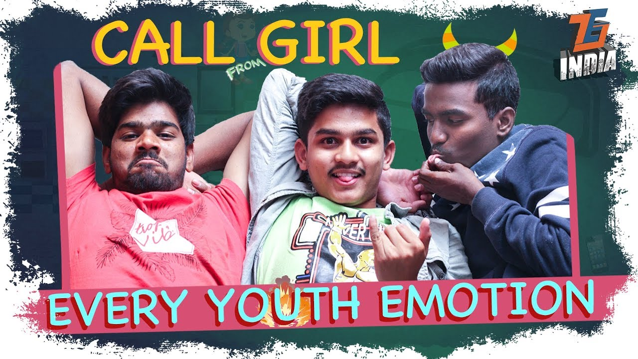Call from GIRL || Every Youth Emotion || Tej India - Tej India