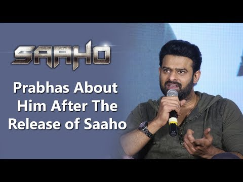 prabhas-about-him-after-the-release-of-saaho
