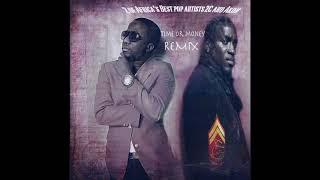2C featuring Akon  Time or Money REMIX   Liberian Music 2018