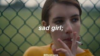 Lana del Rey - sad girl || Palo alto (español)