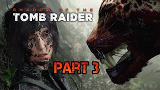 Shadow of the Tomb Raider ???? ► Part 3◄ HD Gameplay (Deutsch) [ohne Kommentar]