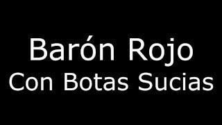 Barón Rojo_Con Botas Sucias_Letra