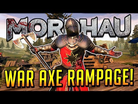 WAR AXE RAMPAGE - Mordhau
