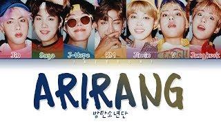 "Video thumbnail of ""BTS (방탄소년단) - ARIRANG (아리랑) (Color Coded Lyrics Eng/Rom/Han/가사)"""