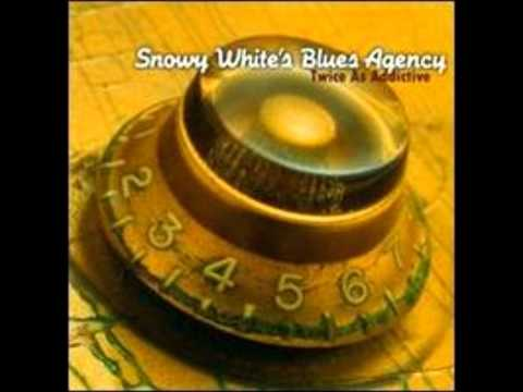 Snowy White - You Know It Ain't Right