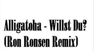 Alligatoah - Willst du (mit mir Drogen nehmen)    [Ron Ronsen Remix]