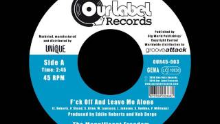 The Magnificent Freedom - F*ck Off And Leave Me Alone (Our Label Records)