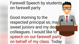 Farewell Speech By Students On Farewell Party   Speech In English    How To Start A Speech  