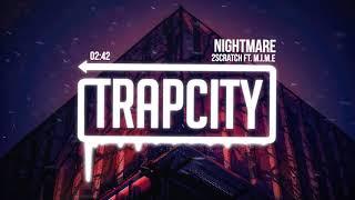 2Scratch   Nightmare (ft. M.I.M.E)