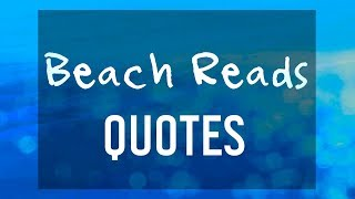 Quotes From Beach Reads