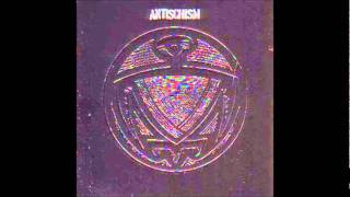 Antischism - Scream Violent World