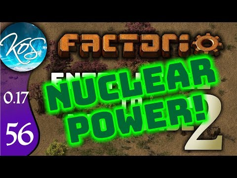 Factorio 0.17 Ep 56: NUCLEAR POWER PLANT - Entry Level to Megabase 2 - Tutorial Let's Play, Gameplay