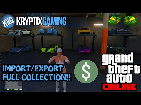 GTA ONLINE IMPORT/EXPORT DLC ~ FULL CAR COLLECTION! AND HOW TO MAKE BIG MONEY!