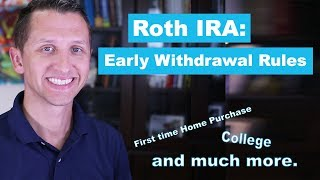 Roth IRA Early Withdrawal Rules