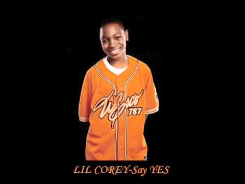 LiL Corey - Say Yes