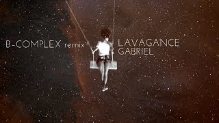 Video Lavagance 'Gabriel' (B-COMPLEX Remix) | official lyric video