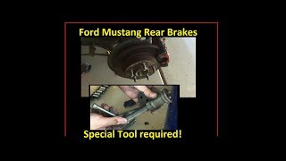 Ford Mustang REAR brakes replacement. SPECIAL TOOL REQUIRED!  DIY. Step-by-step how to change rear