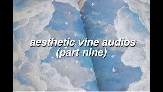 aesthetic vine edit audios [9]