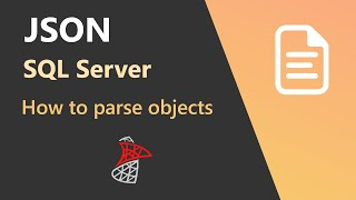 How to parse JSON objects in SQL Server
