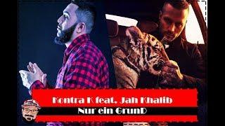 Russischen Feater?   Kontra K Feat. Jah Khalib   Nur Ein Grund