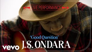 "J.S. Ondara   ""Good Question"" Live Performance | Vevo"